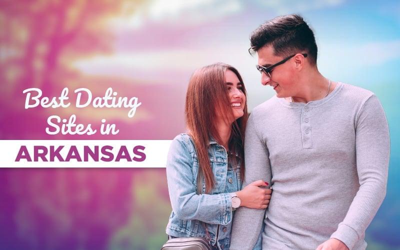 popular dating apps in Arkansas