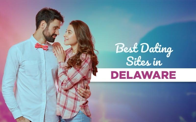 popular dating apps in Delaware