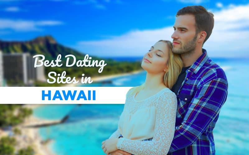 Popular Hawaii Dating Sites