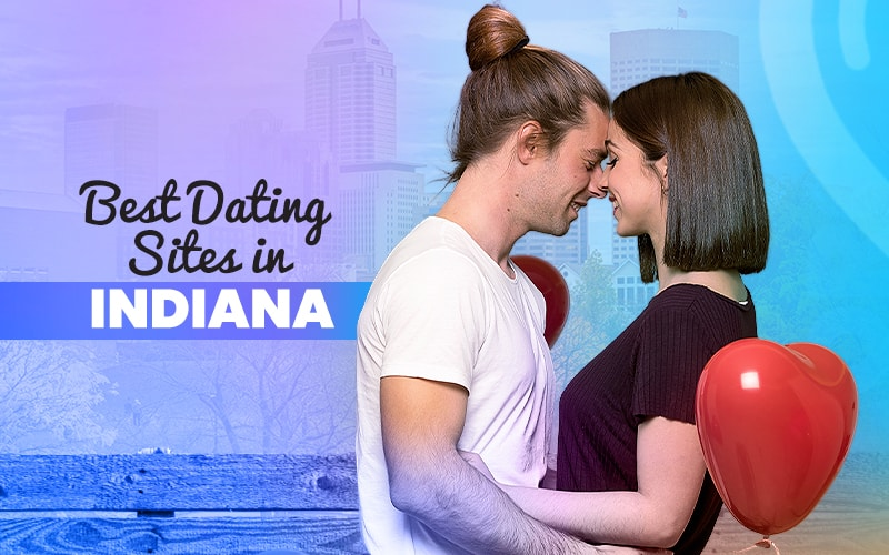 Popular Indiana Dating Sites
