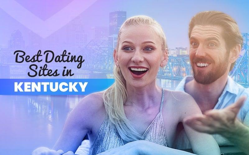 List of Kentucky Dating Sites