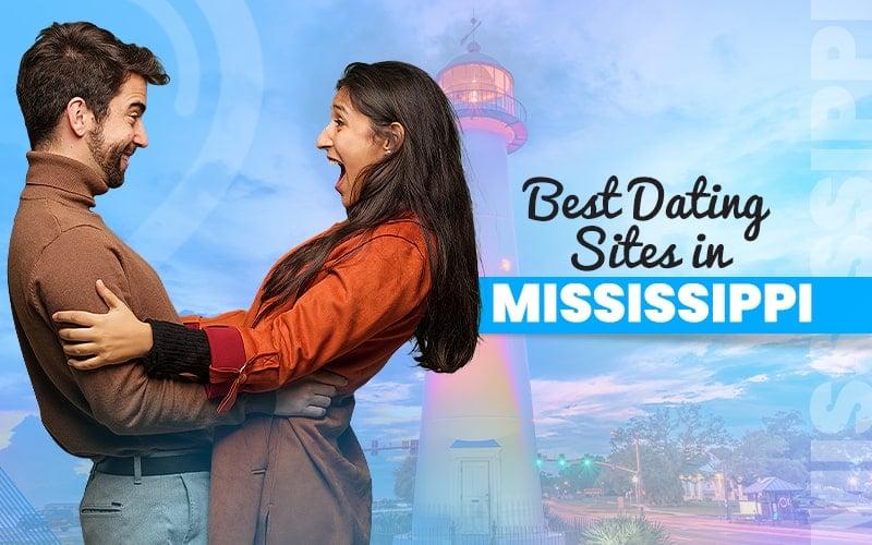 List of Mississippi Dating Sites